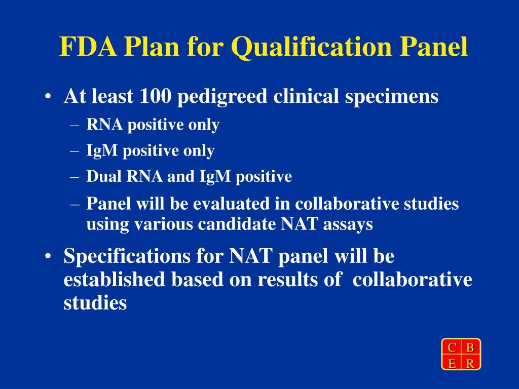 FDA Plan for Qualification Panel