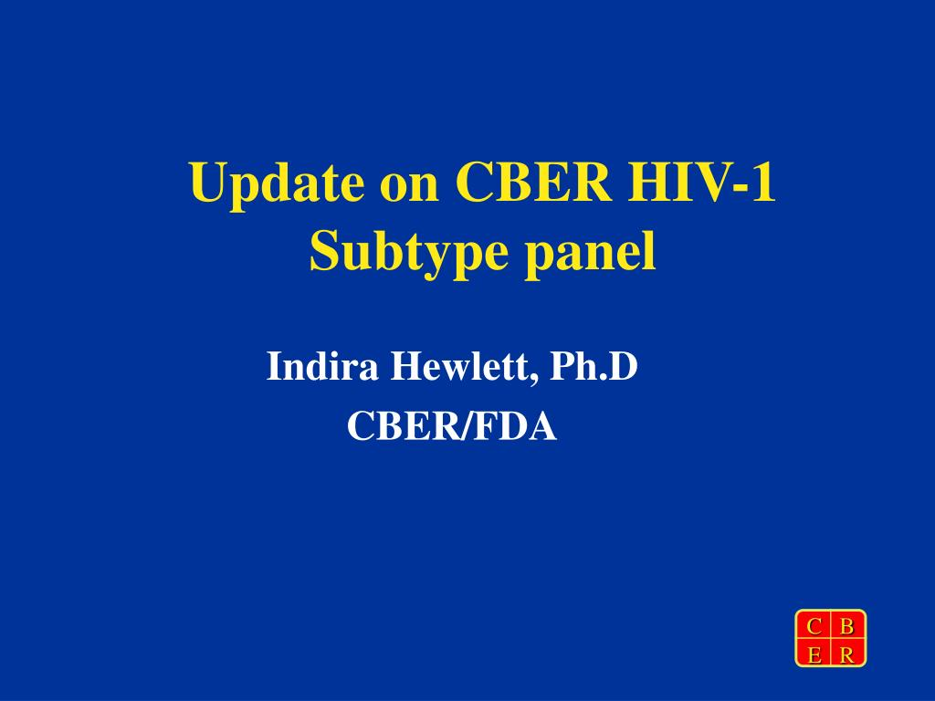 update on cber hiv 1 subtype panel l.
