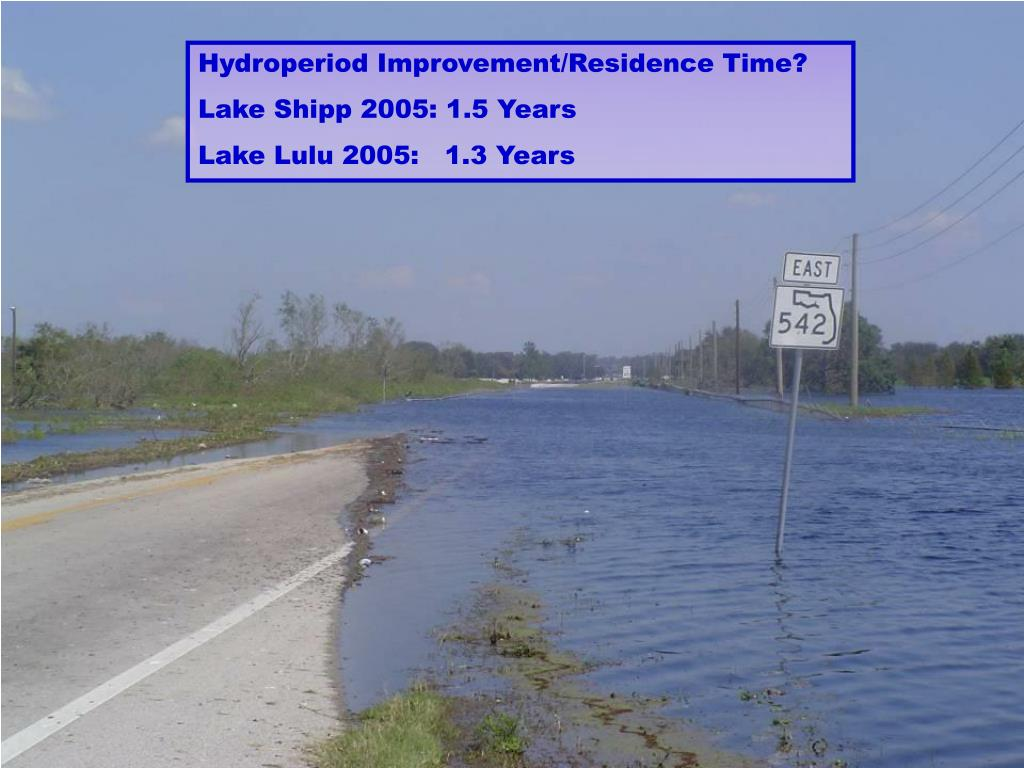Hydroperiod Improvement/Residence Time?