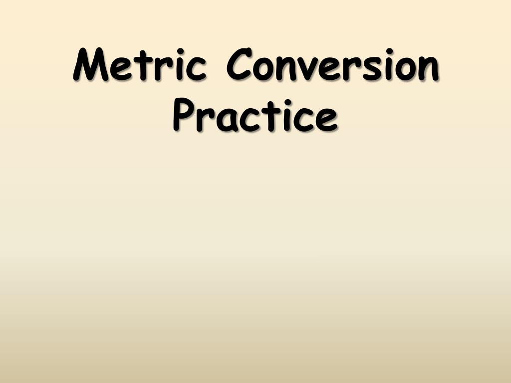 metric conversion practice l.