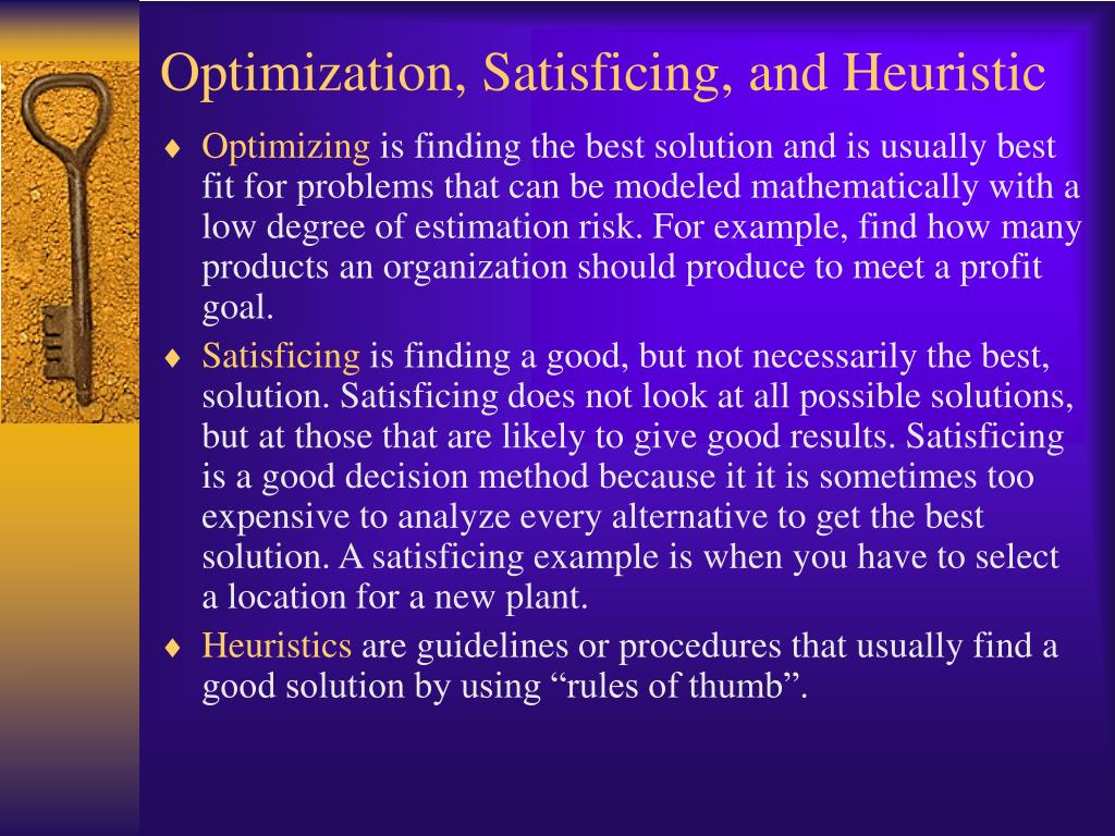 Optimization, Satisficing, and Heuristic