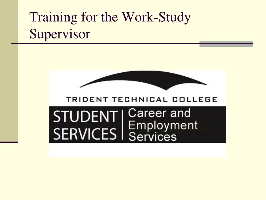 training for the work study supervisor l.
