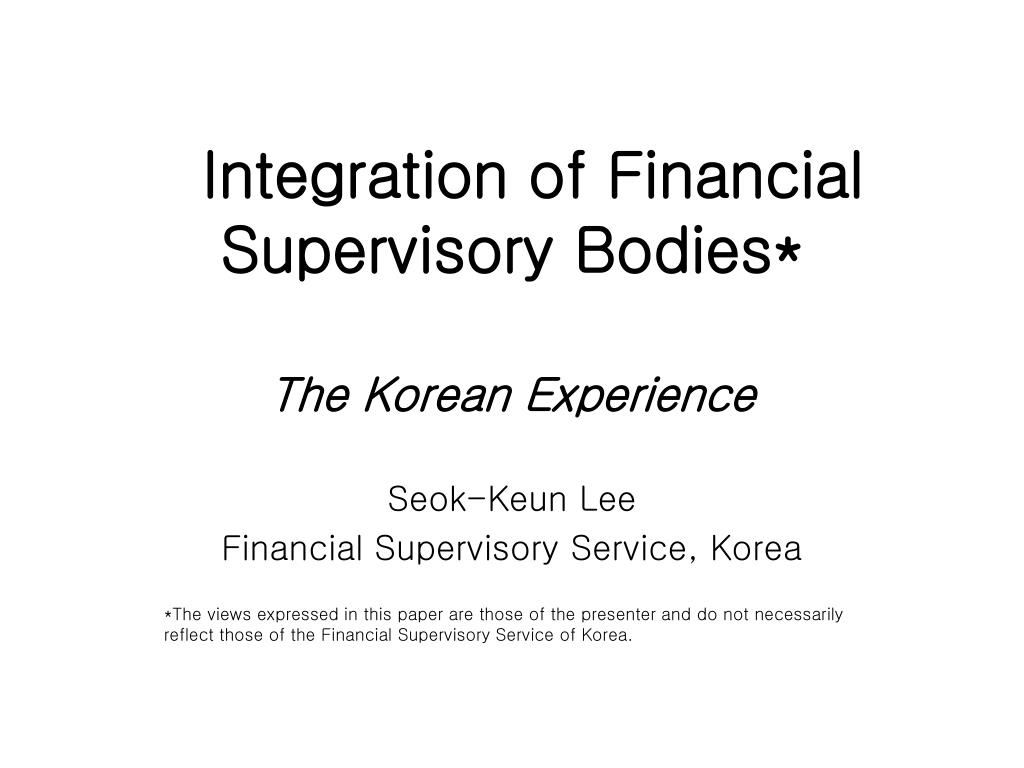 integration of financial supervisory bodies l.