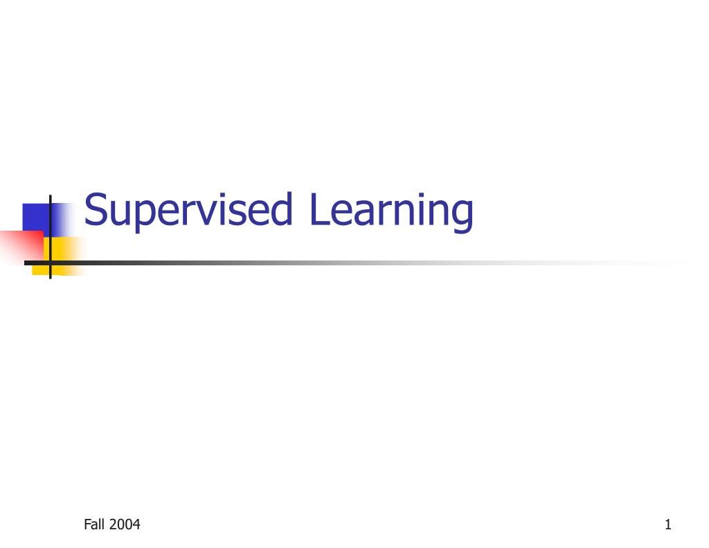 supervised learning l.