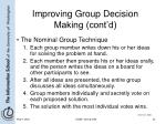 improving group decision making cont d33
