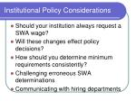 institutional policy considerations