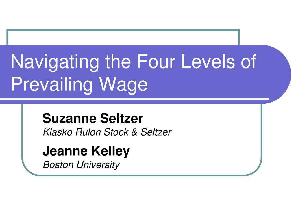navigating the four levels of prevailing wage l.