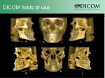 dicom fields of use15