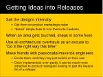 getting ideas into releases