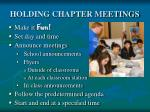 holding chapter meetings27
