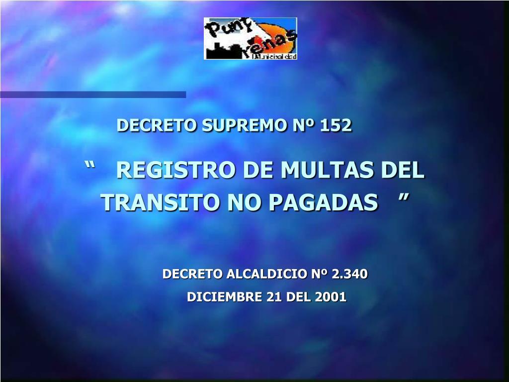 decreto supremo n 152 l.