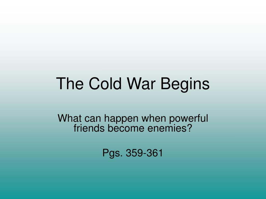 the cold war begins l.