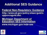 additional ses guidance
