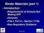 binder materials part 1