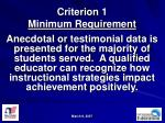 criterion 1 minimum requirement