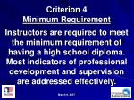 criterion 4 minimum requirement