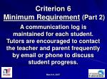 criterion 6 minimum requirement part 2