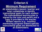 criterion 6 minimum requirement