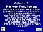 criterion 7 minimum requirement