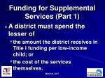 funding for supplemental services part 1