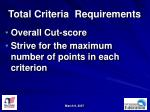 total criteria requirements