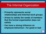 the informal organization