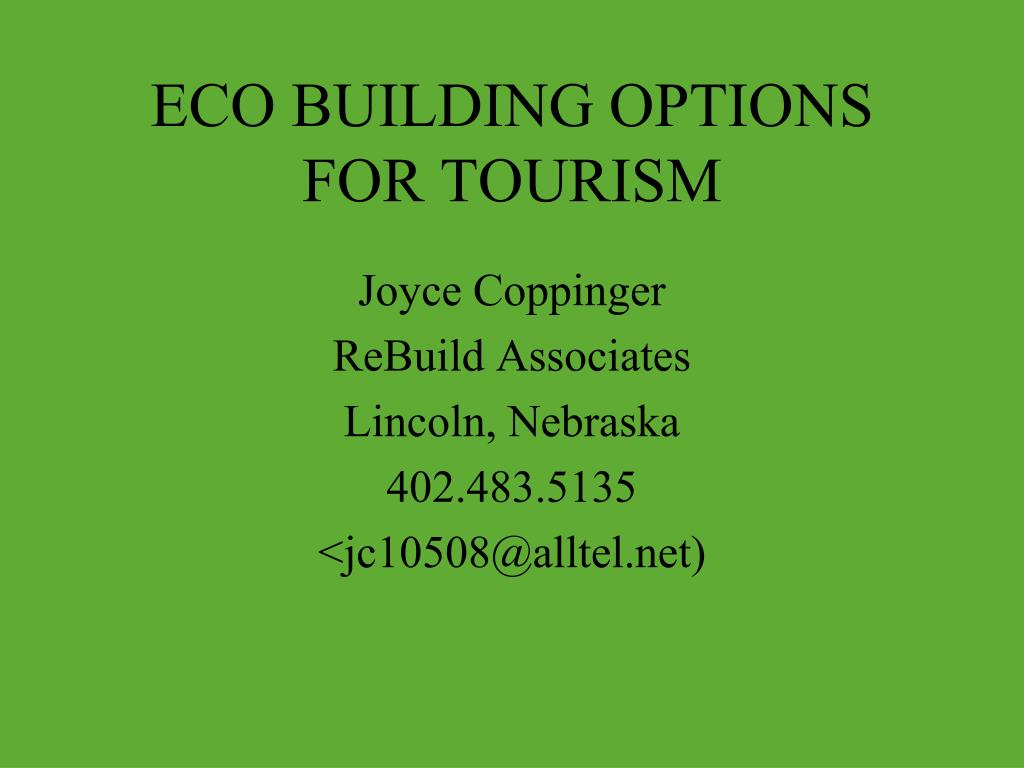 eco building options for tourism l.