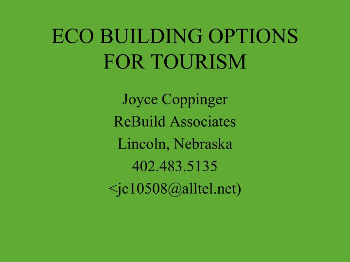 eco building options for tourism n.