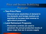 price and income stabilizing programs