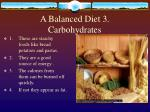 a balanced diet 3 carbohydrates