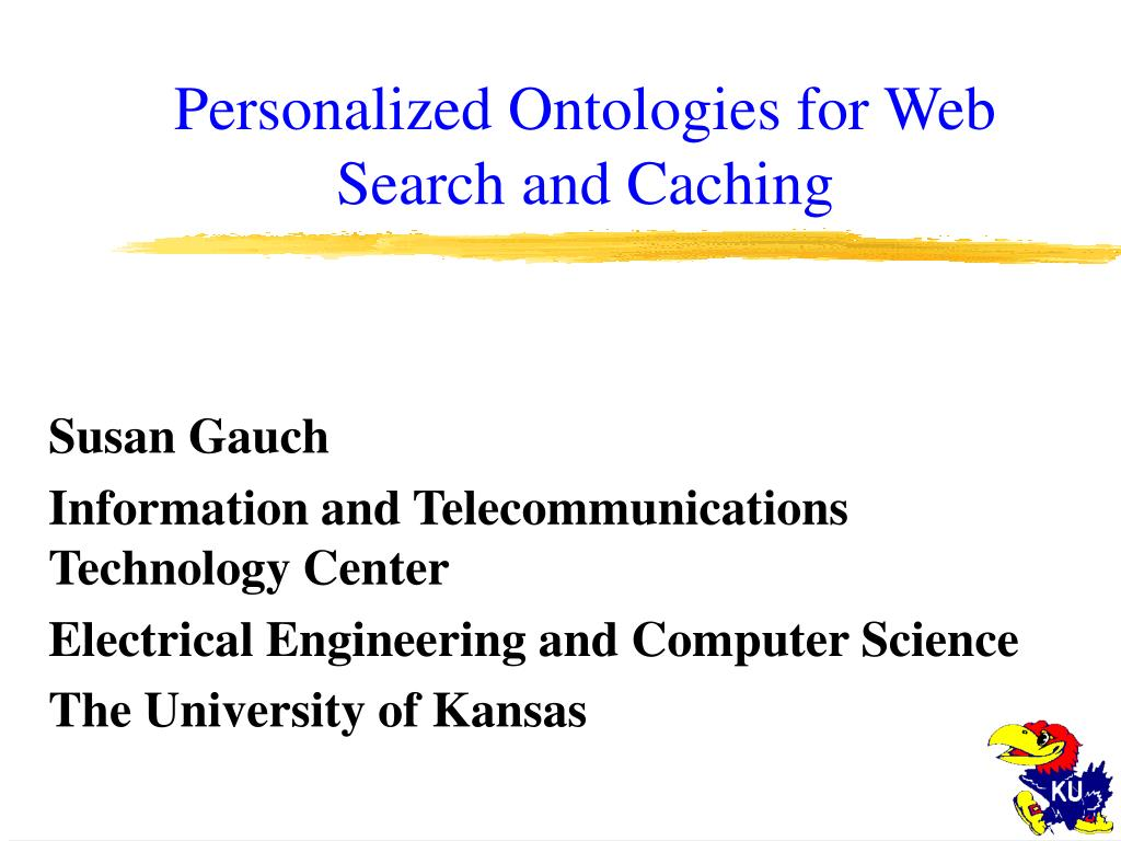 personalized ontologies for web search and caching l.