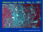 atlanta s heat island may 11 1997