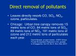 direct removal of pollutants