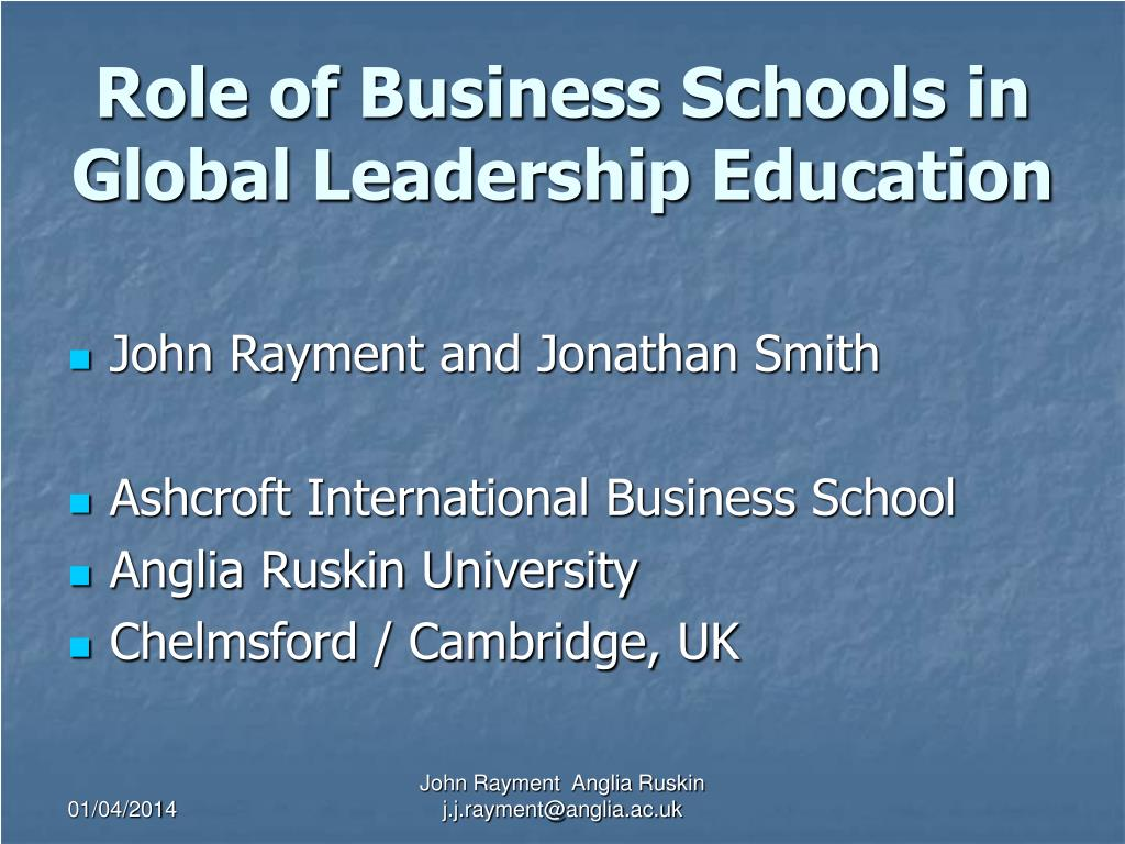 role of business schools in global leadership education l.