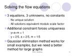 solving the flow equations