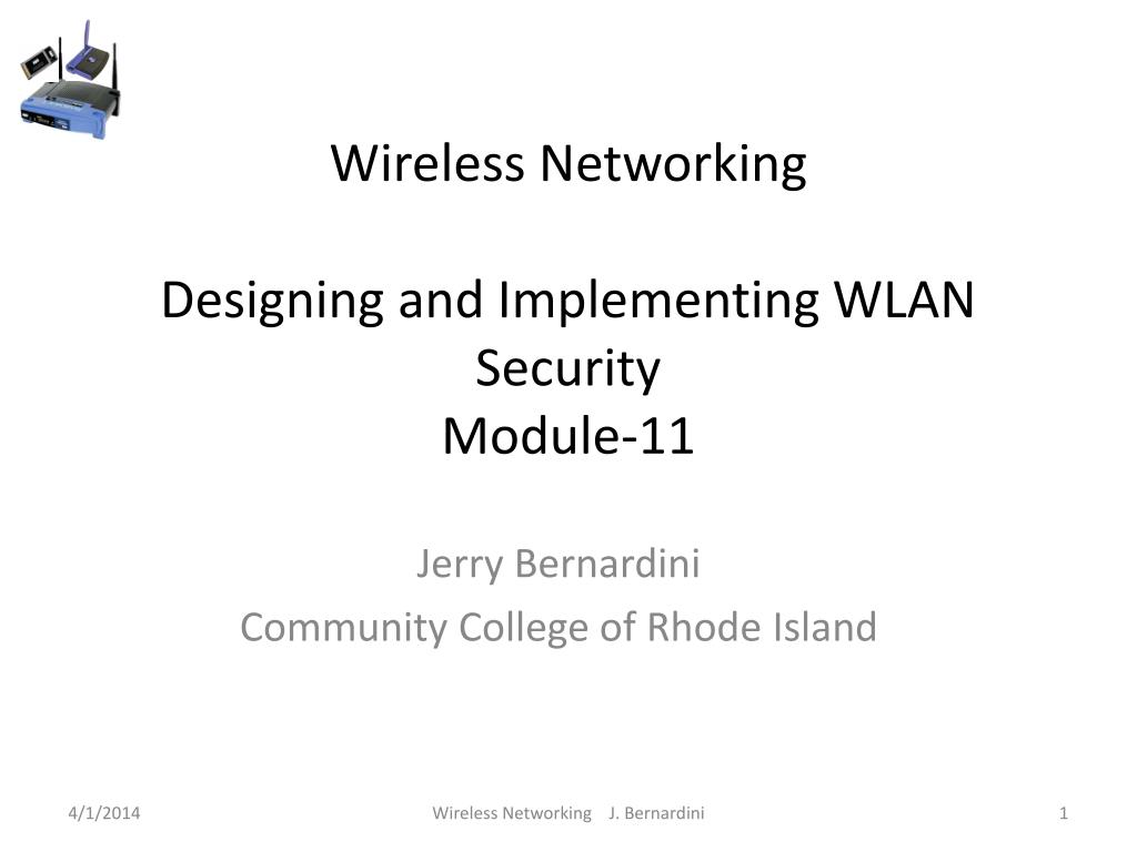wireless networking designing and implementing wlan security module 11 l.