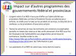 impact sur d autres programmes des gouvernements f d ral et provinciaux