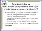 qui est admissible au cr dit d imp t pour personnes handicap es montant pour personnes handicap es