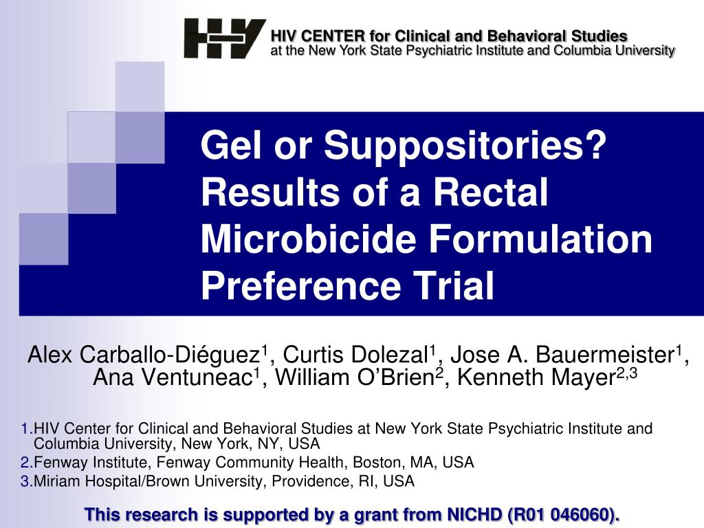 gel or suppositories results of a rectal microbicide formulation preference trial l.