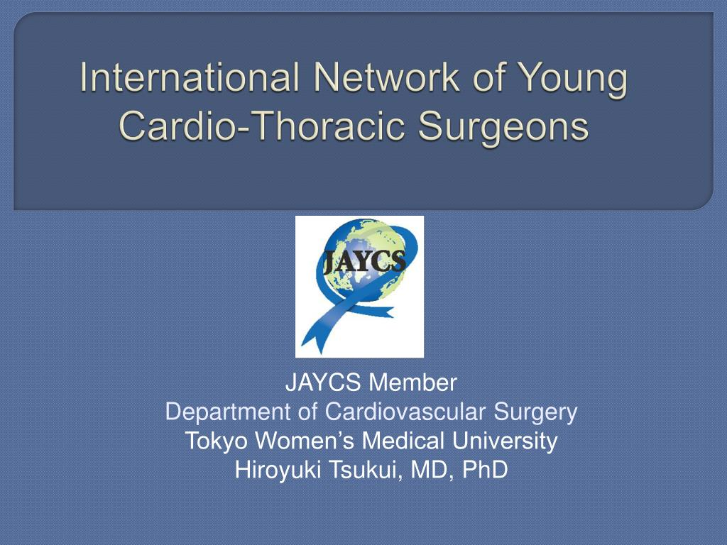 international network of young cardio thoracic surgeons l.