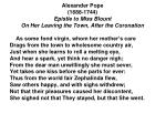 alexander pope 1688 1744 epistle to miss blount on her leaving the t own after the coronation