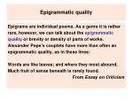epigrammatic quality