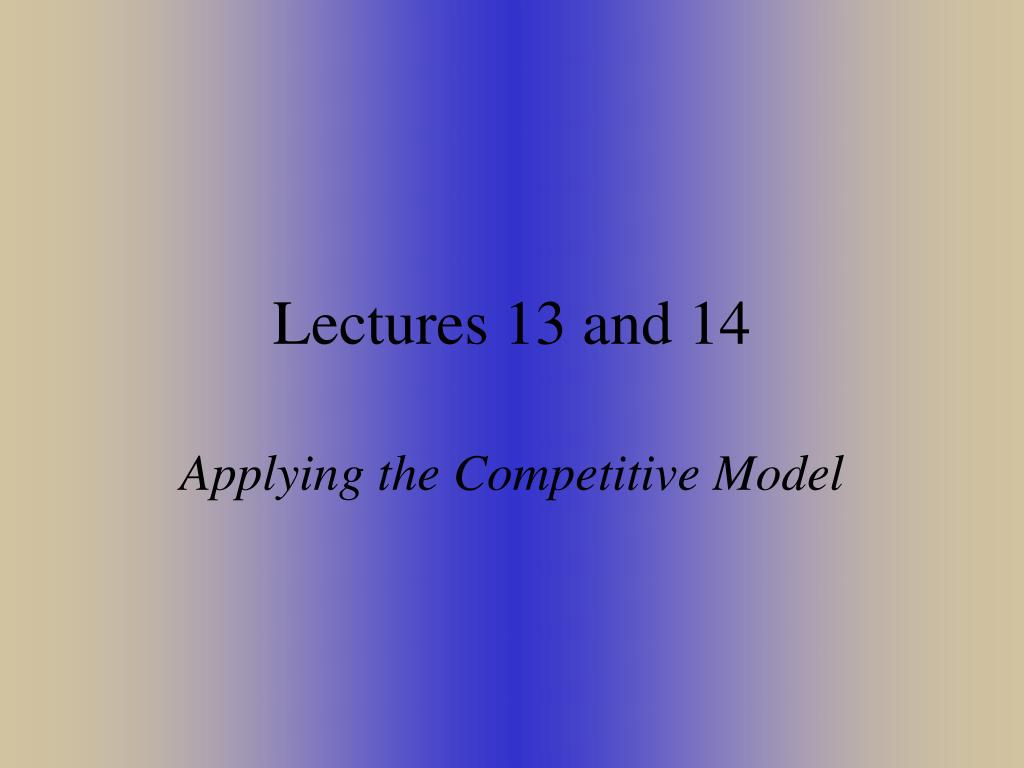 lectures 13 and 14 l.