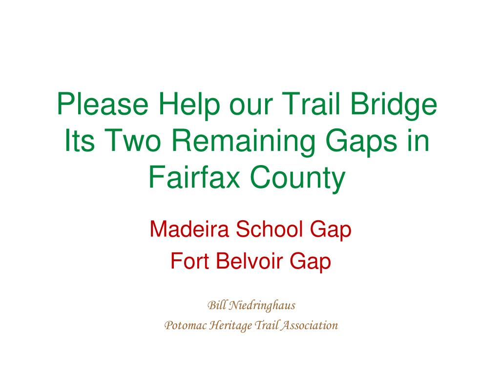 please help our trail bridge its two remaining gaps in fairfax county l.
