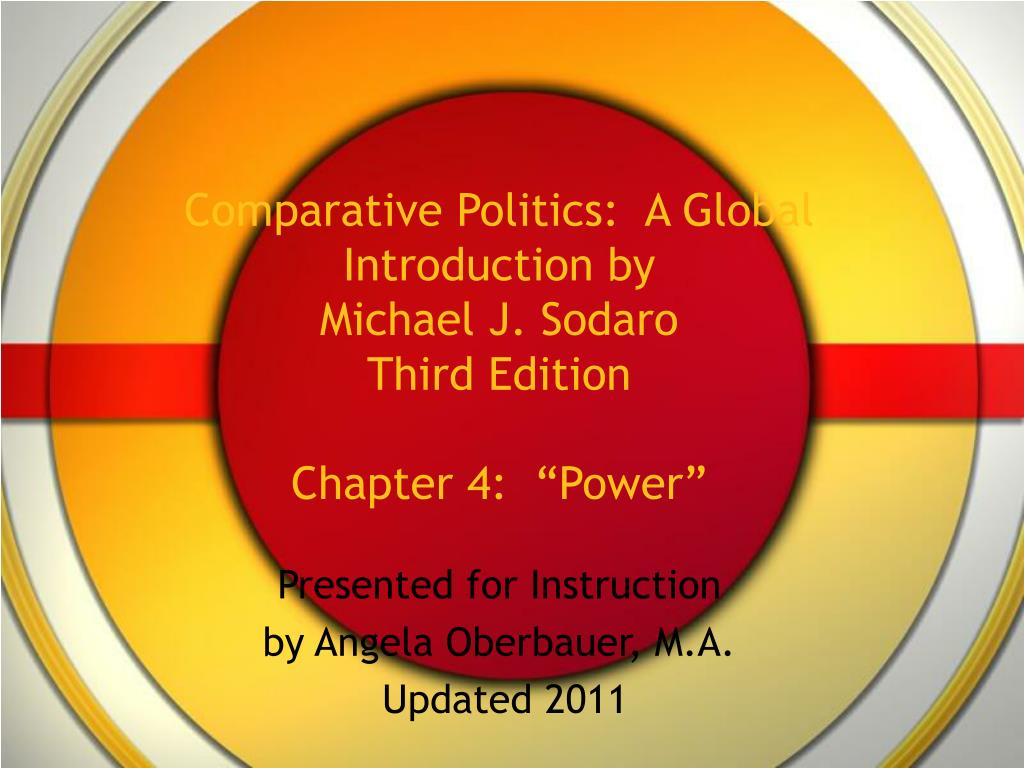 comparative politics a global introduction by michael j sodaro third edition chapter 4 power l.