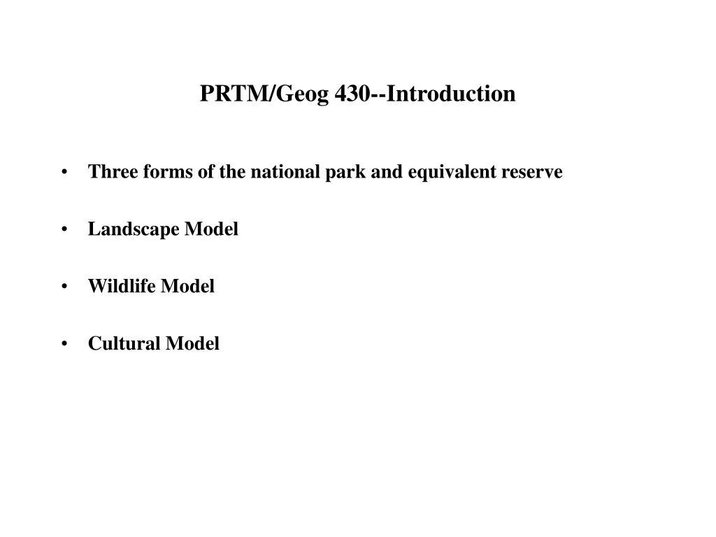 prtm geog 430 introduction l.