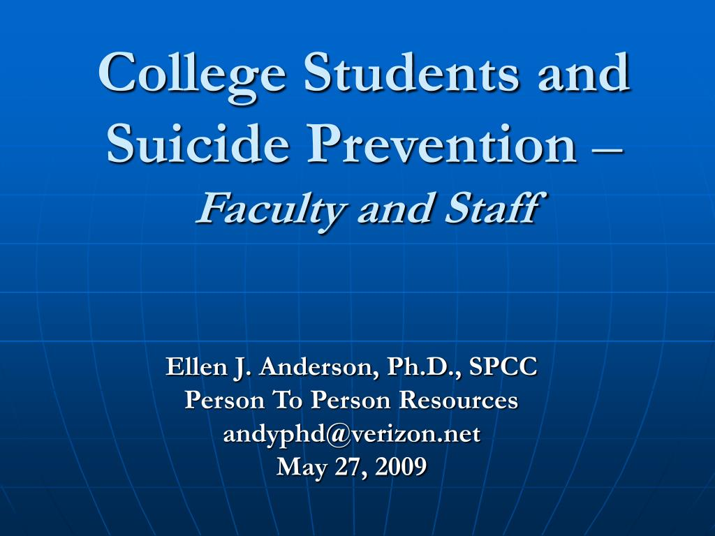 college students and suicide prevention faculty and staff l.