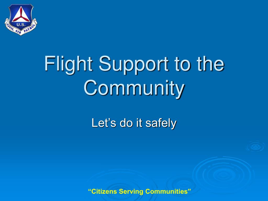 flight support to the community l.