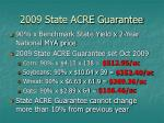 2009 state acre guarantee