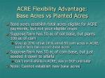 acre flexibility advantage base acres vs planted acres